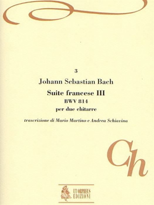 French Suite No. 3 BWV 814 for 2 Guitars