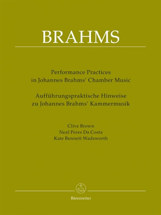 Performance Practices in Brahms  Chamber Music