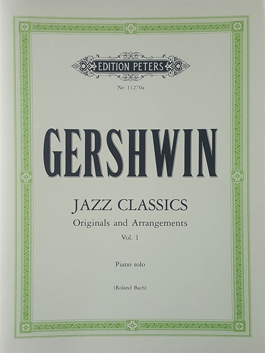 Gershwin - Jazz Classics - Originals and Arrangements Vol.1