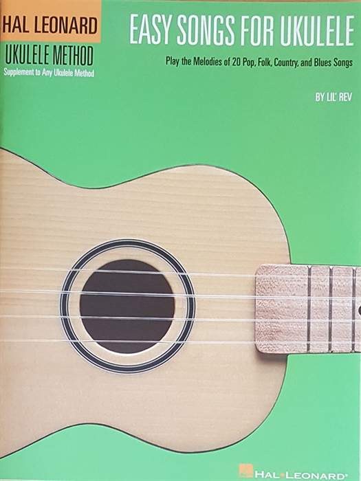 Hal Leonard Ukulele Method - Easy Songs for Ukulele