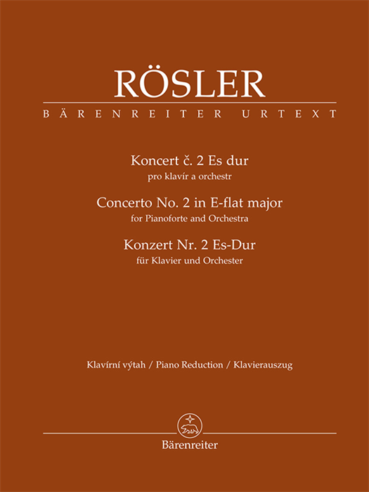 Rösler - Concerto for Pianoforte and Orchestra no. 2 in E-flat major
