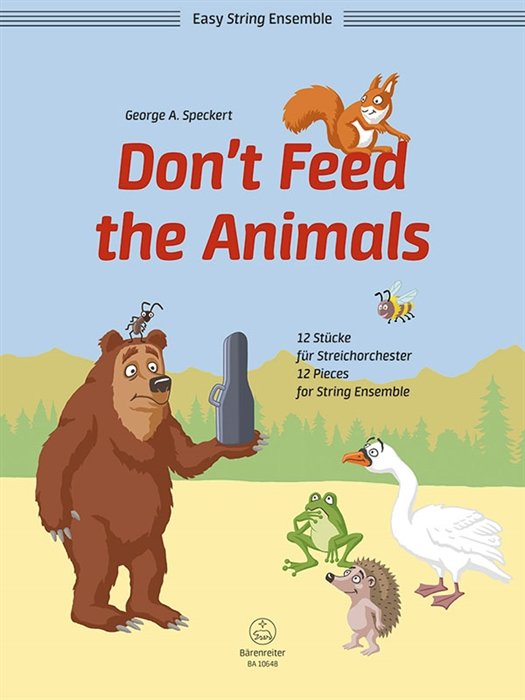 Don't Feed the Animals - 12 easy pieces for string ensemble